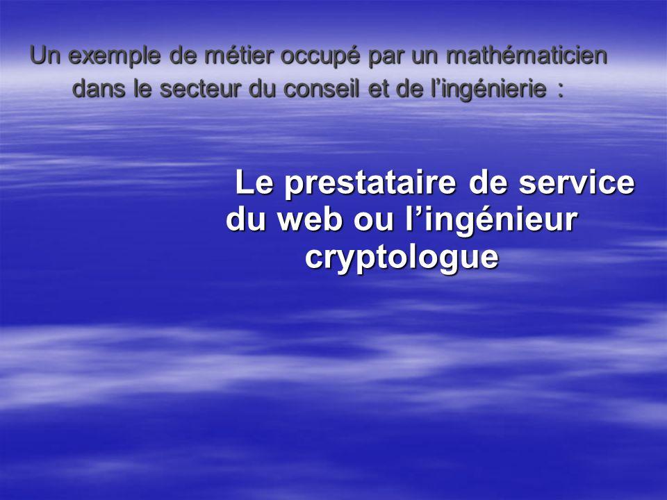 Le prestataire de service du web ou l'ingénieur cryptologue