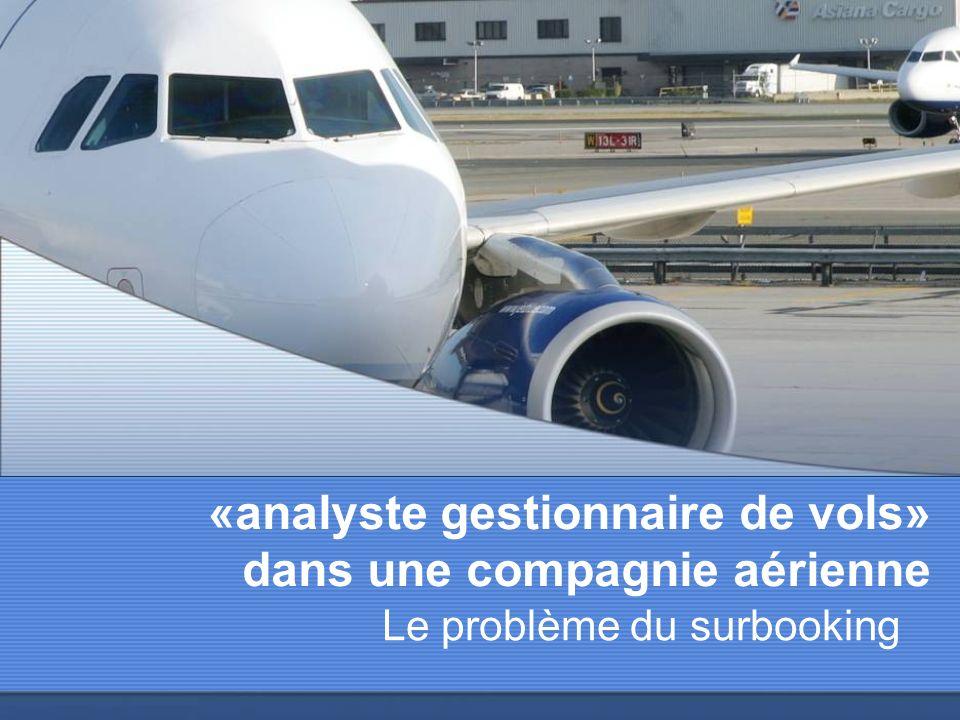 «analyste gestionnaire de vols» dans une compagnie aérienne
