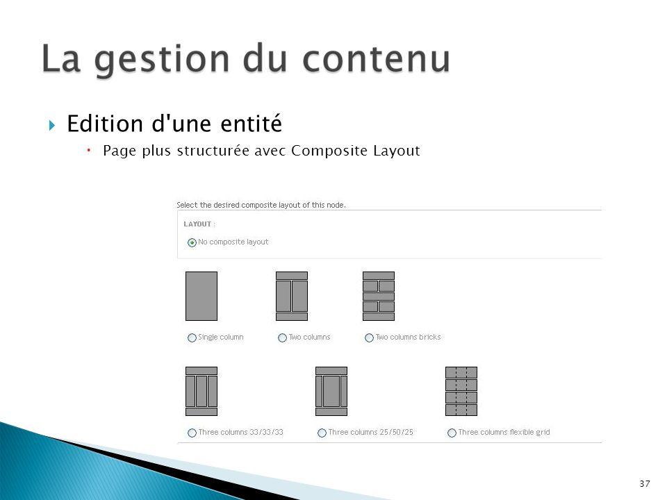 Edition d une entité Page plus structurée avec Composite Layout