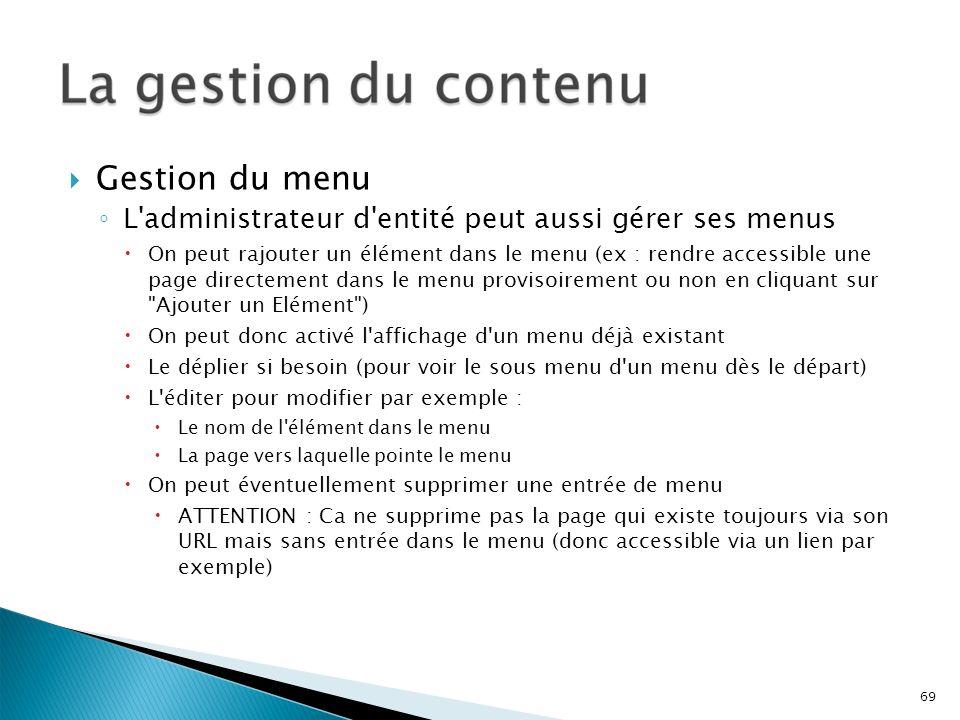 Gestion du menu L administrateur d entité peut aussi gérer ses menus