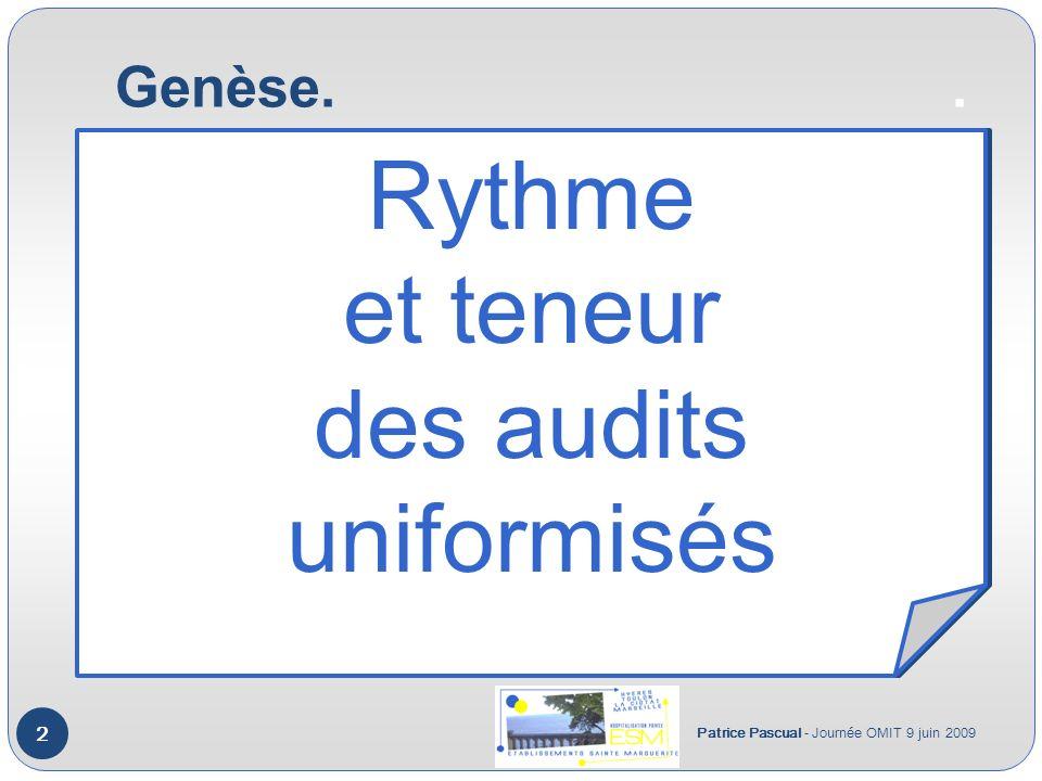 Rythme et teneur des audits uniformisés