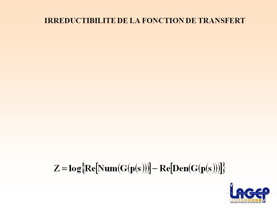IRREDUCTIBILITE DE LA FONCTION DE TRANSFERT
