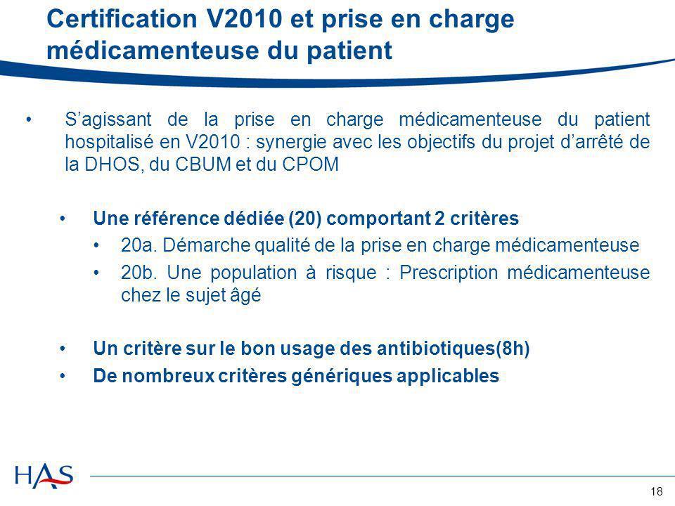 Certification V2010 et prise en charge médicamenteuse du patient