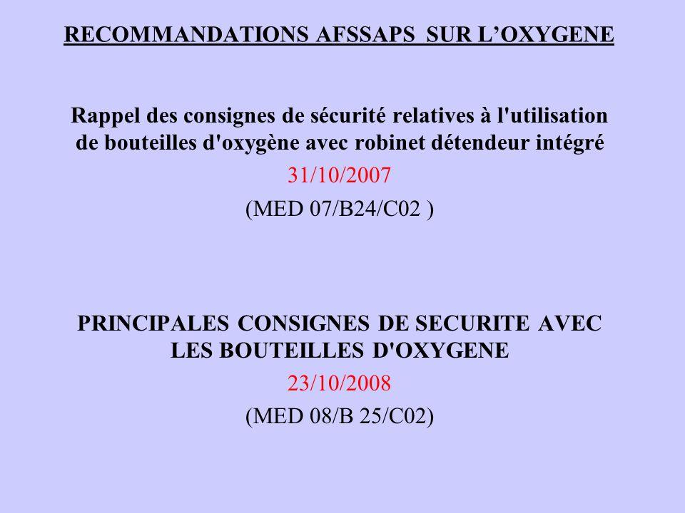 RECOMMANDATIONS AFSSAPS SUR L'OXYGENE