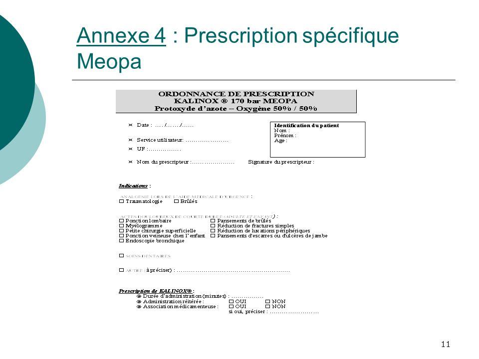 Annexe 4 : Prescription spécifique Meopa