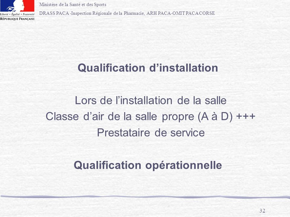 Qualification d'installation Qualification opérationnelle