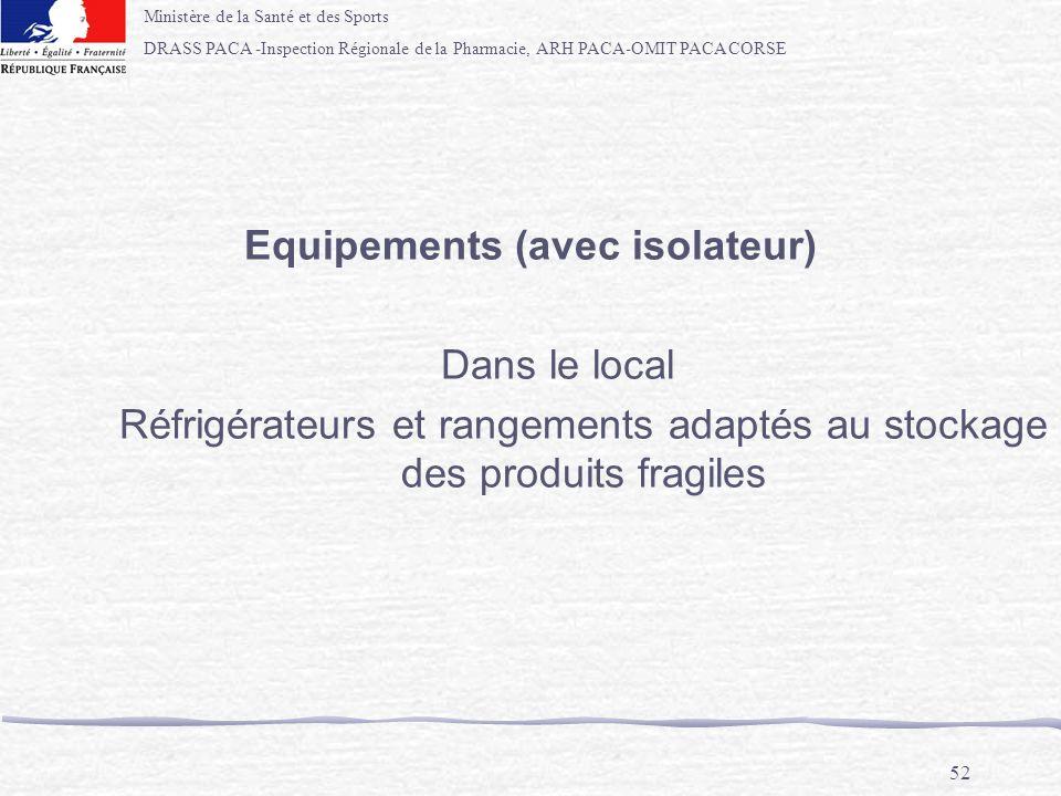 Equipements (avec isolateur)