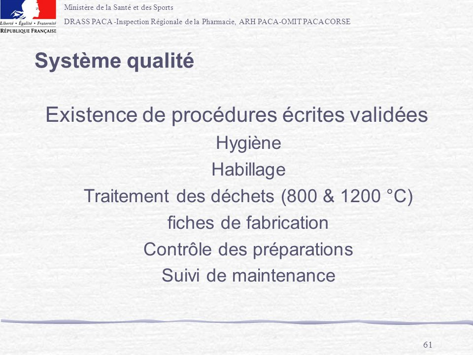 Existence de procédures écrites validées