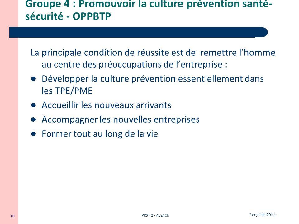 Groupe 4 : Promouvoir la culture prévention santé-sécurité - OPPBTP