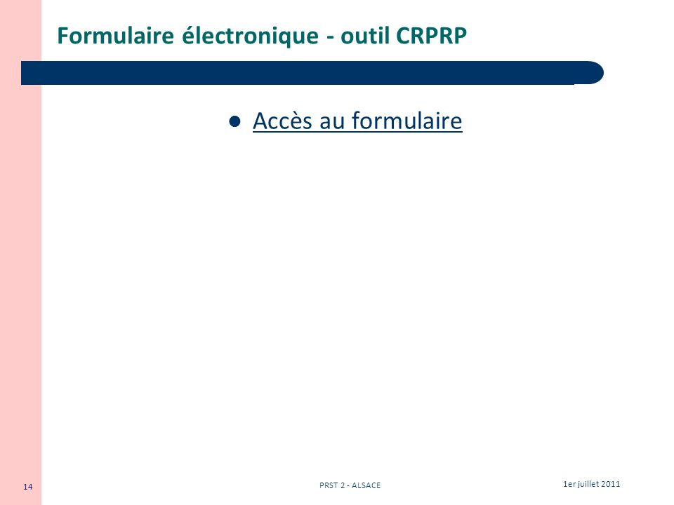 Formulaire électronique - outil CRPRP