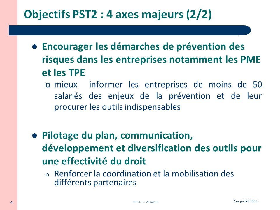 Objectifs PST2 : 4 axes majeurs (2/2)