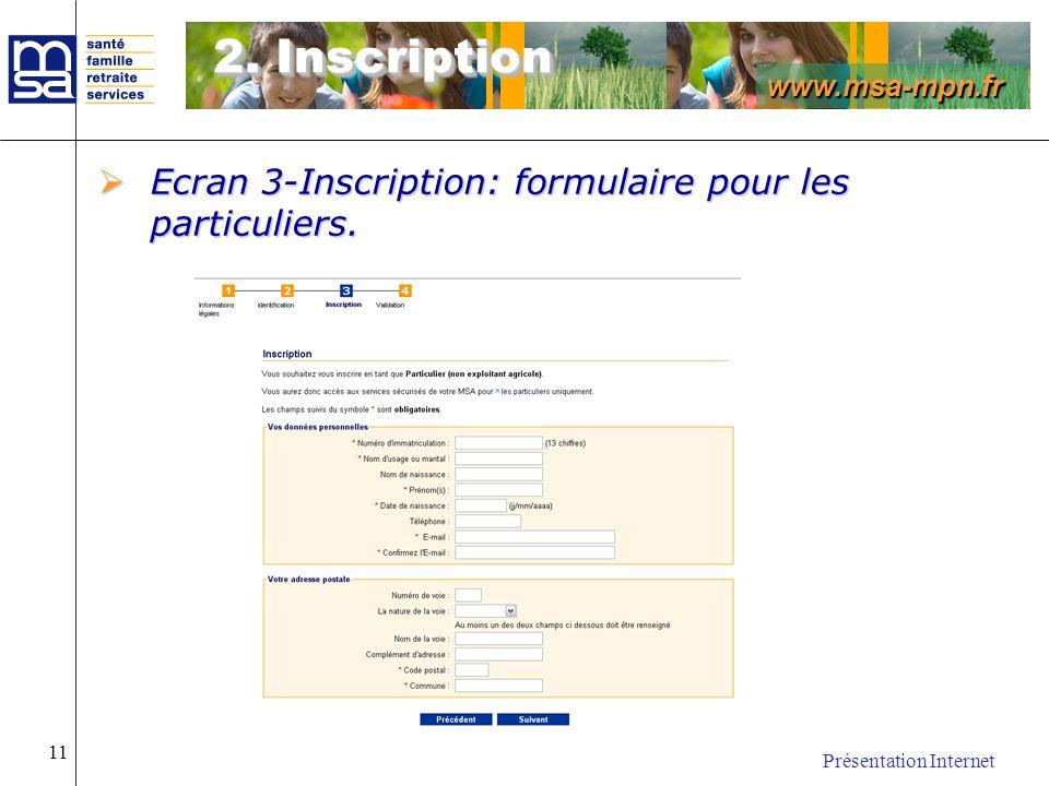 2. Inscription Ecran 3-Inscription: formulaire pour les particuliers.