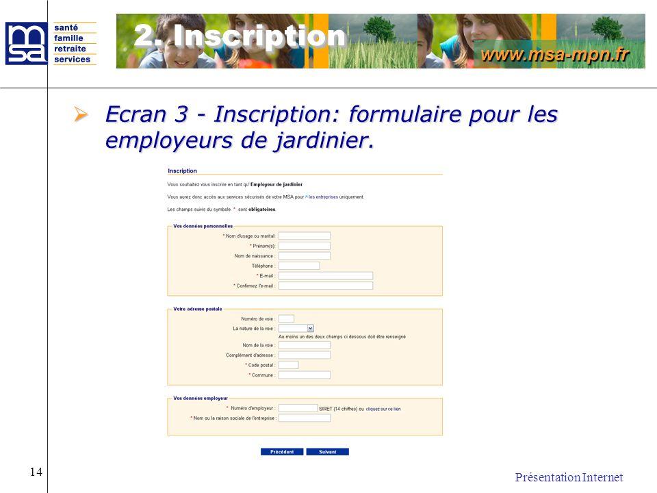2. Inscription Ecran 3 - Inscription: formulaire pour les employeurs de jardinier.