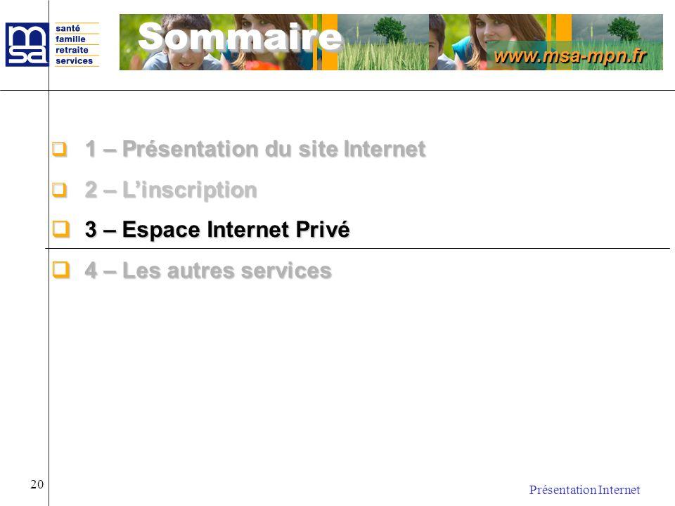 Sommaire 1 – Présentation du site Internet 2 – L'inscription