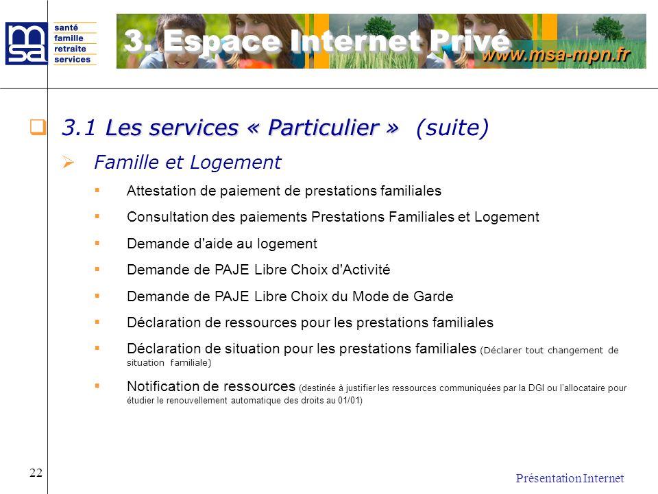3. Espace Internet Privé 3.1 Les services « Particulier » (suite)