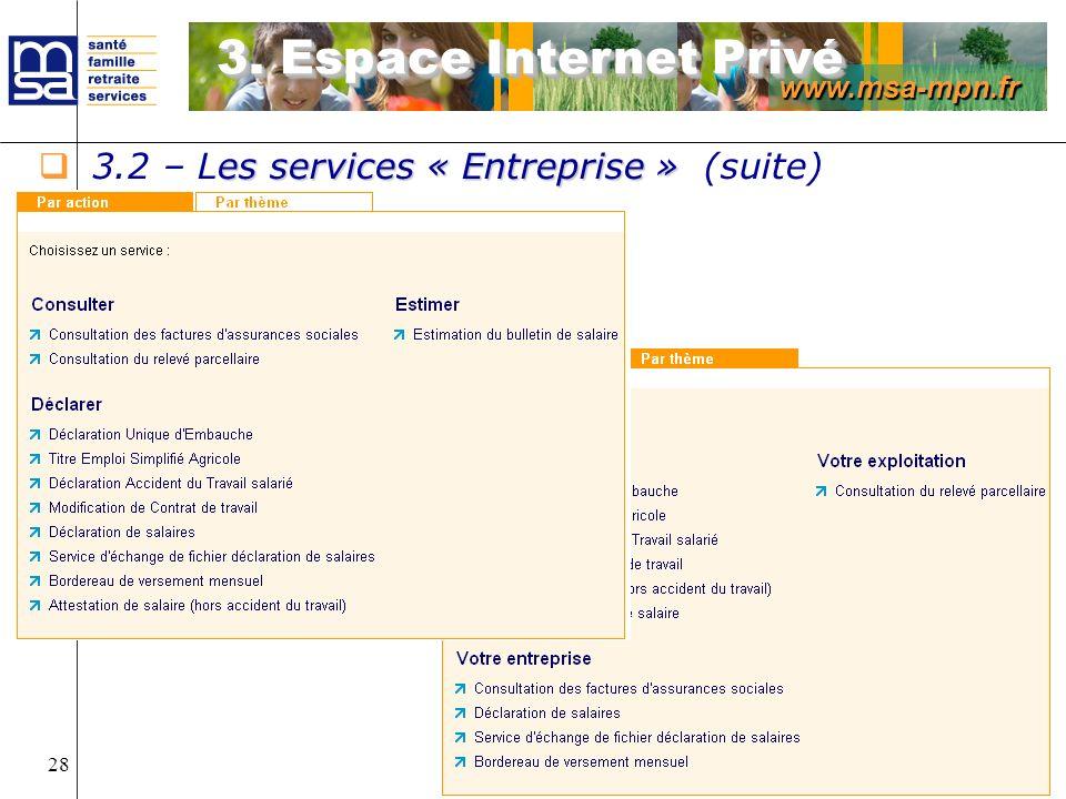 3. Espace Internet Privé 3.2 – Les services « Entreprise » (suite)