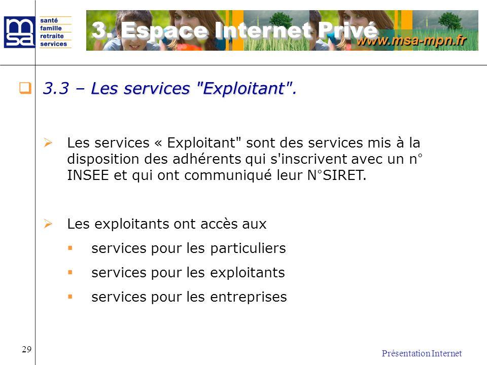 3. Espace Internet Privé 3.3 – Les services Exploitant .