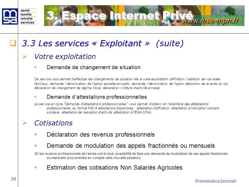 3. Espace Internet Privé 3.3 Les services « Exploitant » (suite)