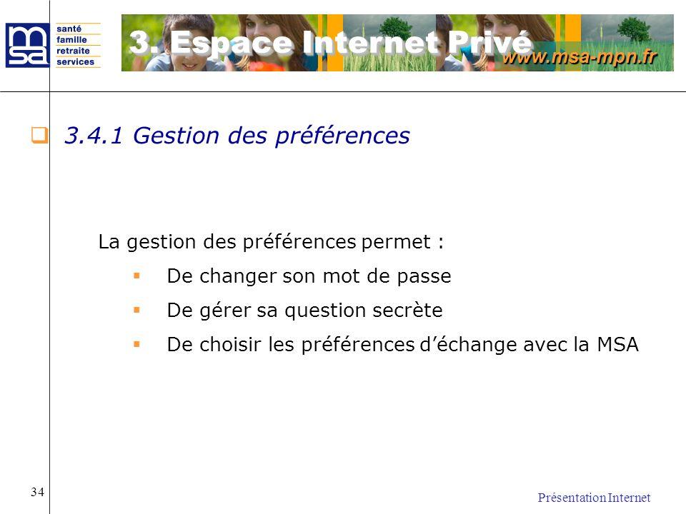 3. Espace Internet Privé 3.4.1 Gestion des préférences