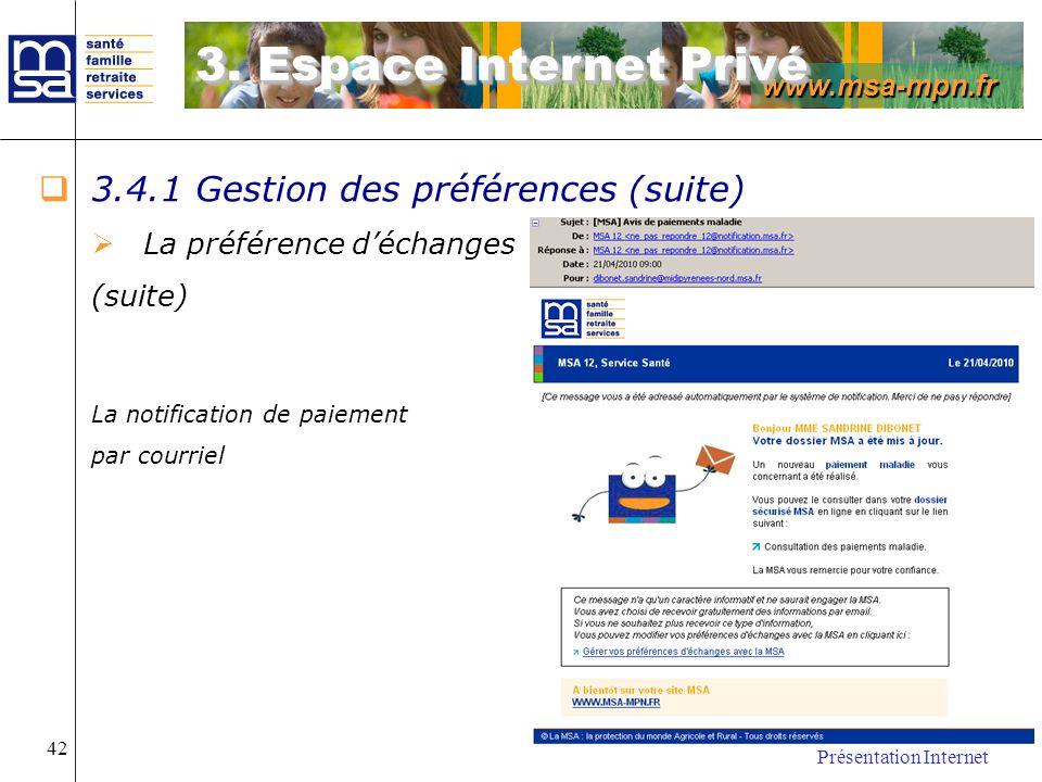 3. Espace Internet Privé 3.4.1 Gestion des préférences (suite)