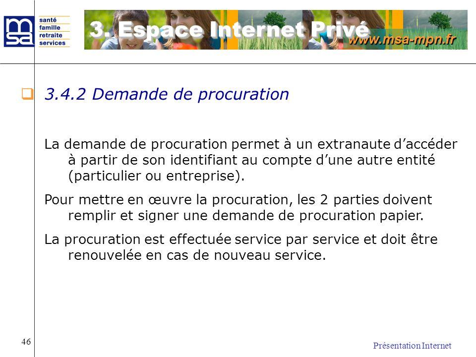 3. Espace Internet Privé 3.4.2 Demande de procuration