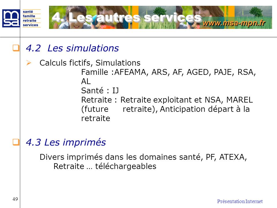 4. Les autres services 4.2 Les simulations 4.3 Les imprimés