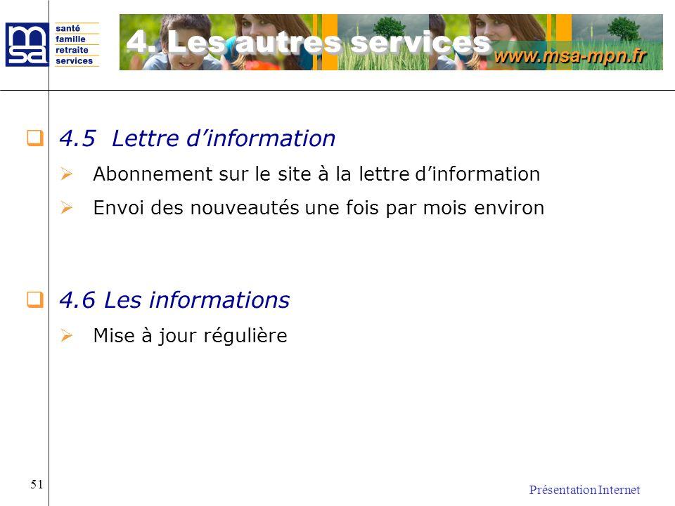 4. Les autres services 4.5 Lettre d'information 4.6 Les informations