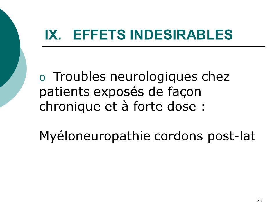 EFFETS INDESIRABLES Myéloneuropathie cordons post-lat