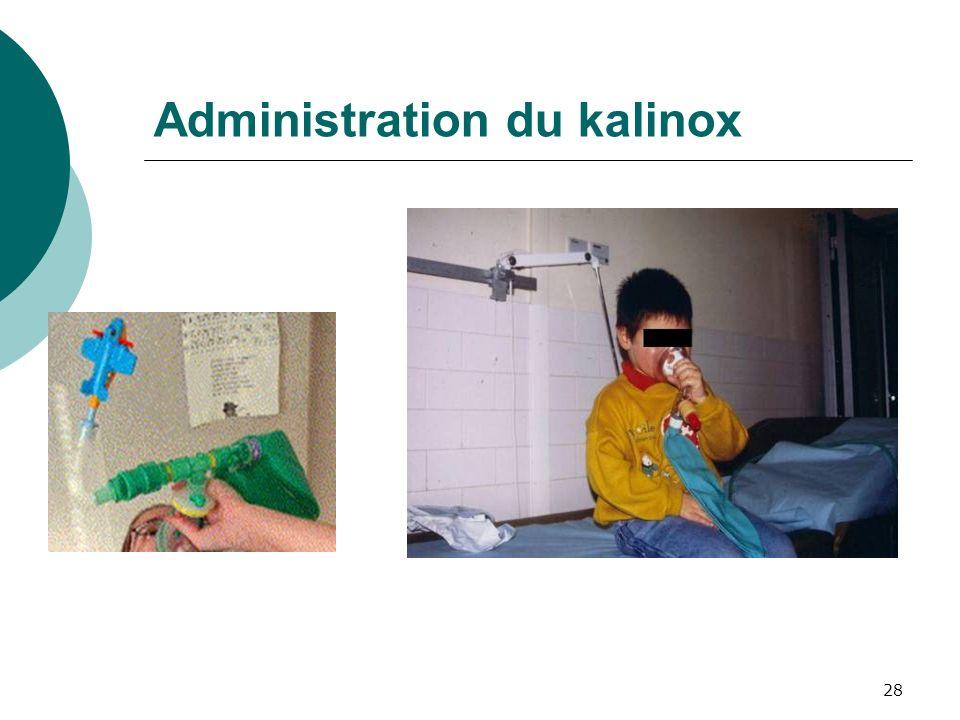 Administration du kalinox