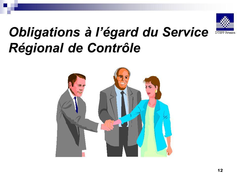 Obligations à l'égard du Service Régional de Contrôle