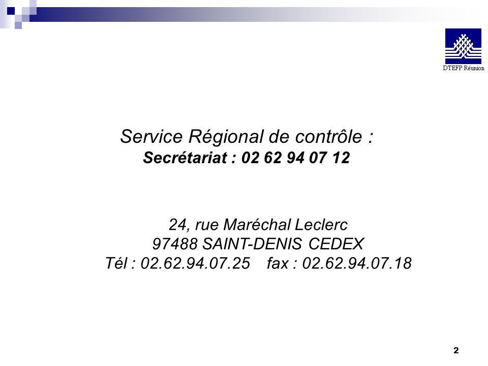 Service Régional de contrôle :