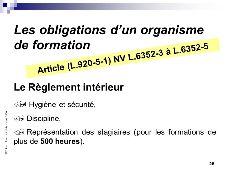 Les obligations d'un organisme de formation