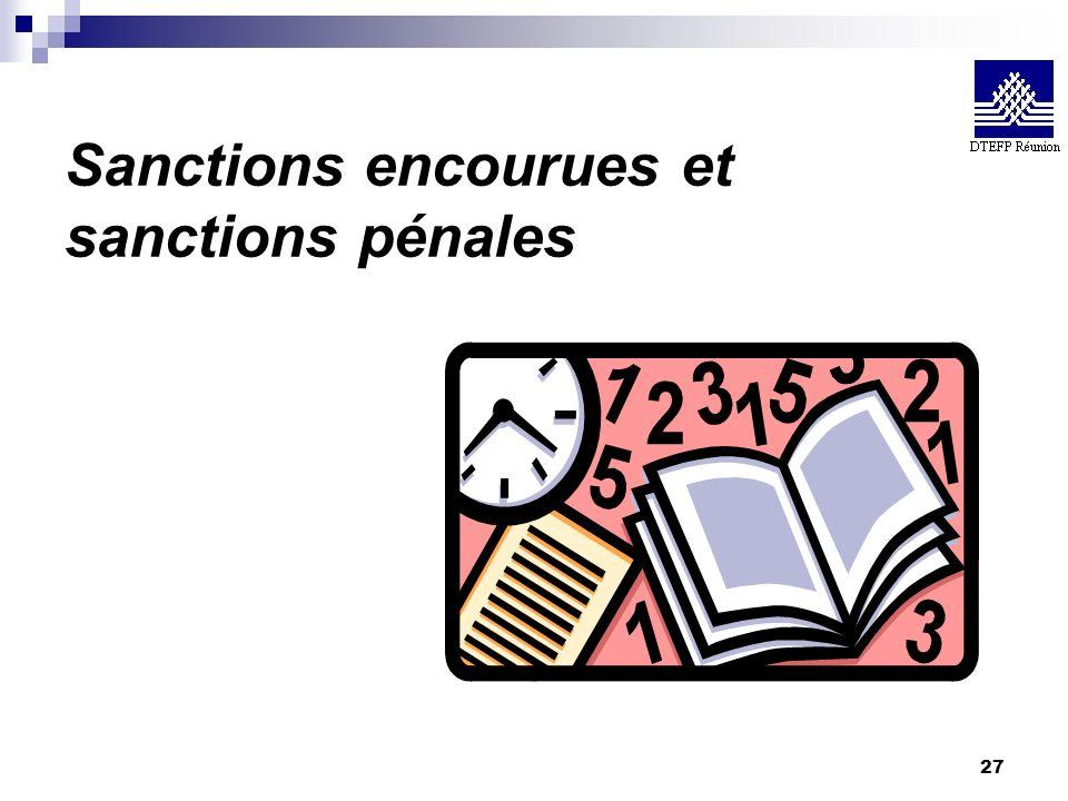 Sanctions encourues et sanctions pénales