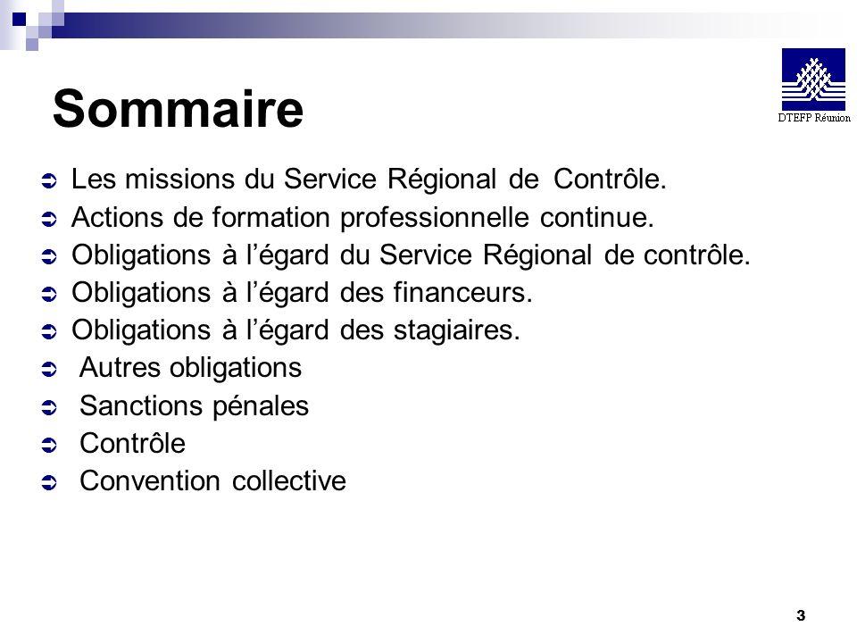 Sommaire Les missions du Service Régional de Contrôle.