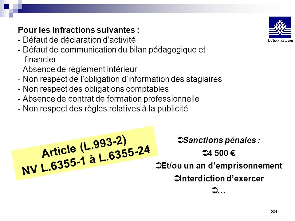 Et/ou un an d'emprisonnement Interdiction d'exercer