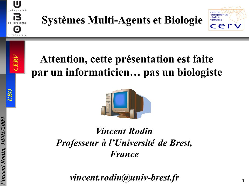 Systèmes Multi-Agents et Biologie