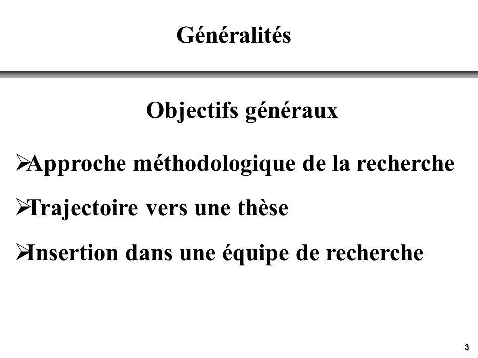 Approche méthodologique de la recherche Trajectoire vers une thèse