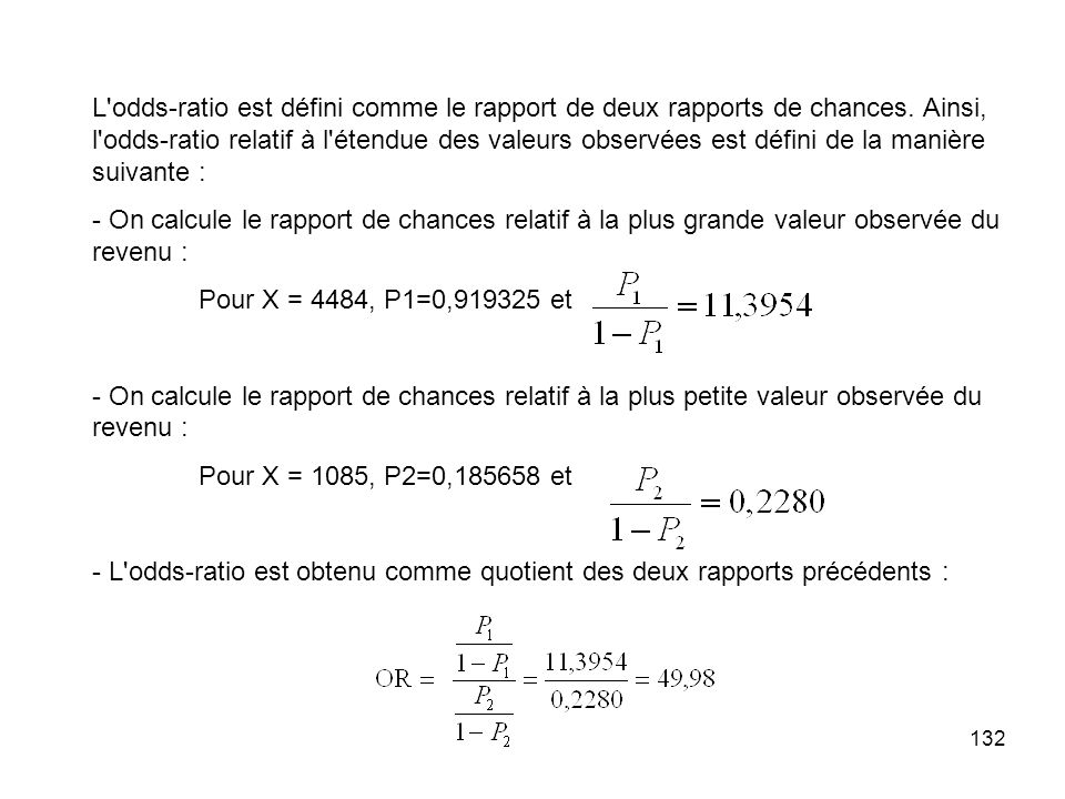 L odds-ratio est défini comme le rapport de deux rapports de chances