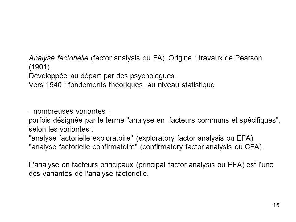 Analyse factorielle (factor analysis ou FA)
