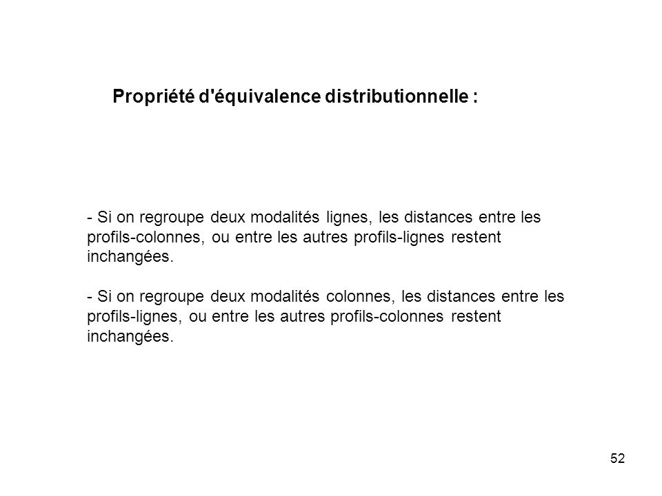 Propriété d équivalence distributionnelle :