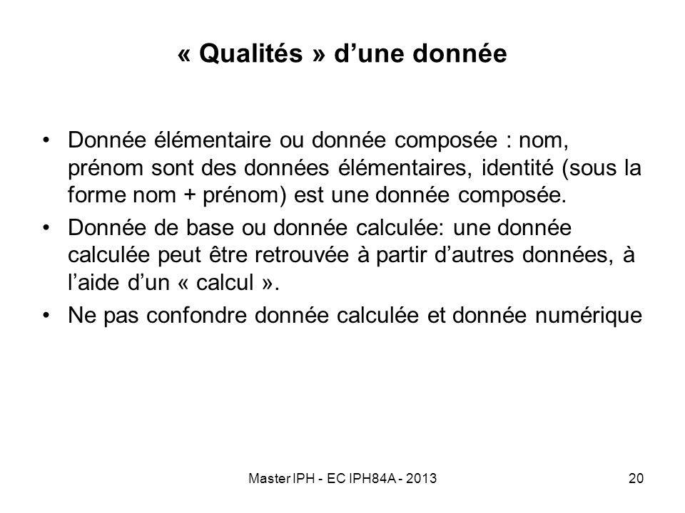 « Qualités » d'une donnée