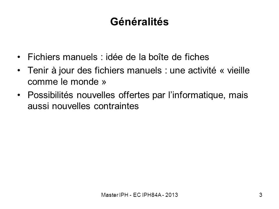Généralités Fichiers manuels : idée de la boîte de fiches