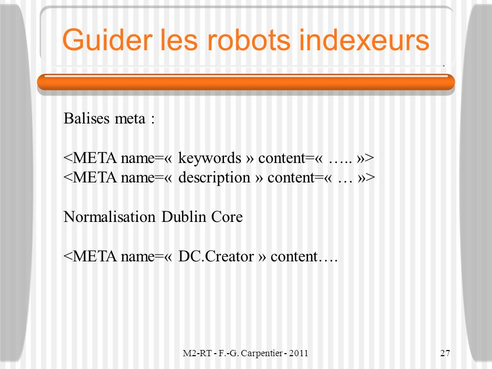 Guider les robots indexeurs