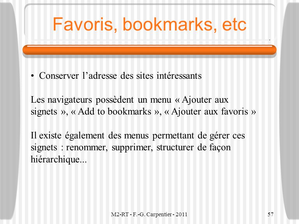 Favoris, bookmarks, etc