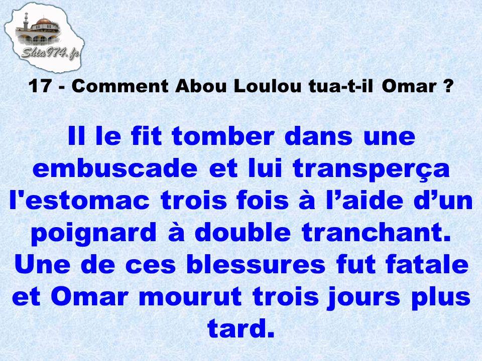 17 - Comment Abou Loulou tua-t-il Omar