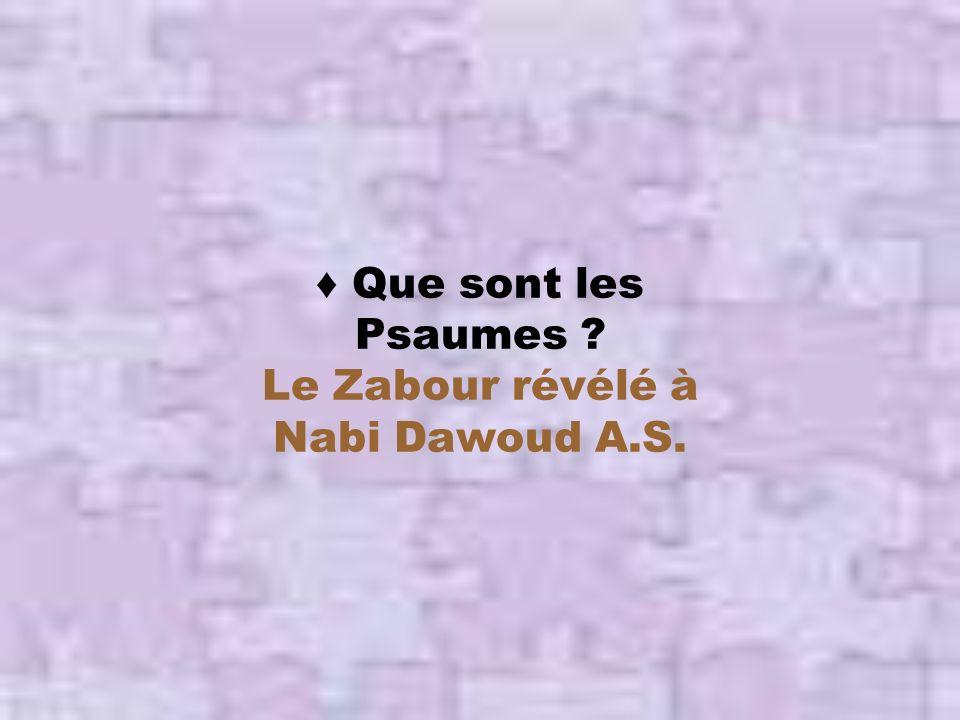 Le Zabour révélé à Nabi Dawoud A.S.