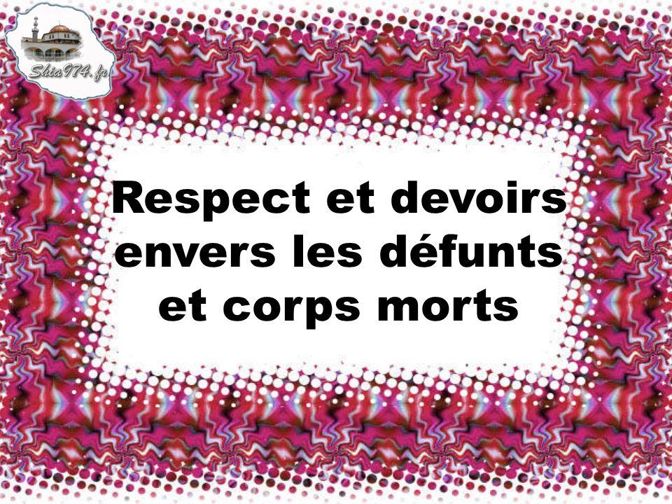 Respect et devoirs envers les défunts et corps morts