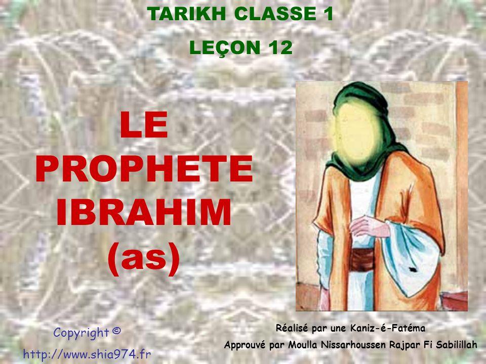 LE PROPHETE IBRAHIM (as)