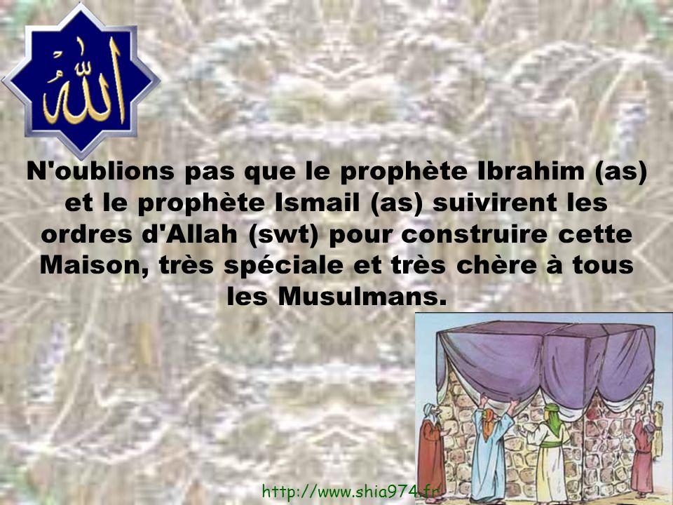 N oublions pas que le prophète Ibrahim (as) et le prophète Ismail (as) suivirent les