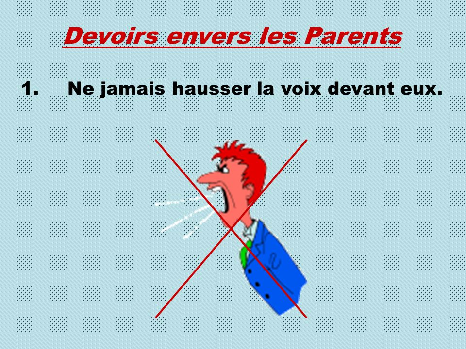 Devoirs envers les Parents